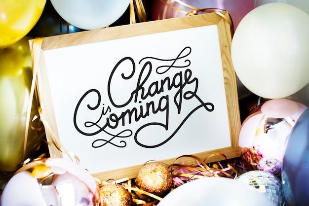 A mudança está chegando