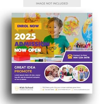 Banner de mídia social de admissão de educação infantil para crianças e modelo de postagem do instagram