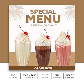 Banner quadrado de postagem de modelo para instagram, menu especial de comida de restaurante, milk-shake de bebida