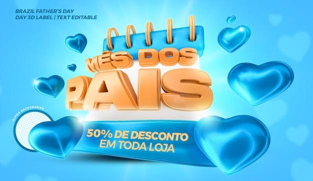 Calendário do dia dos pais com corações azuis brasil campaing rótulo 3d render