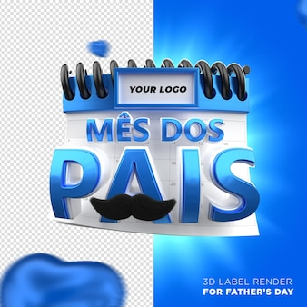 Calendário do dia dos pais com corações azuis renderização do rótulo 3d da campanha do brasil