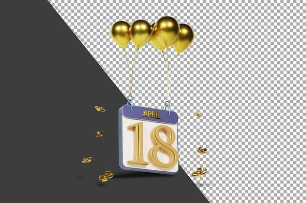 Calendário mês 18 de abril com balões dourados renderização 3d isolada