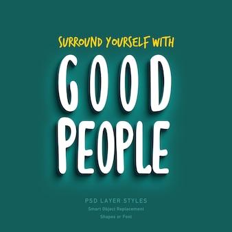 Cerque-se de boas pessoas efeito de estilo de texto de citação 3d psd