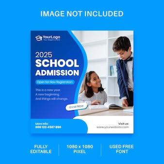 Design de modelo de postagem de mídia social para admissão escolar para mídia digital em tamanho 1x1
