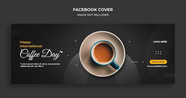 Dia internacional do café, capa do cronograma do facebook e modelo de banner da web