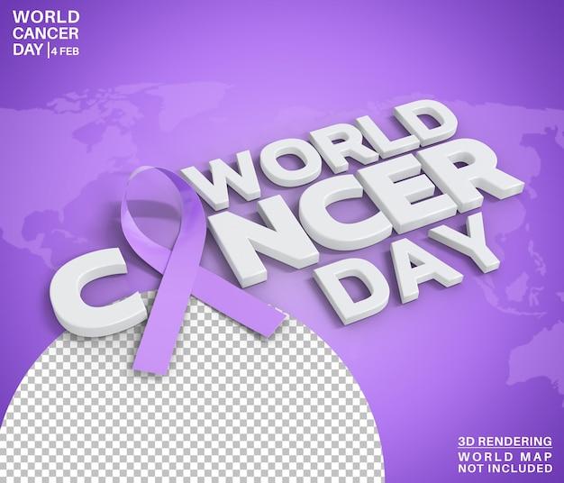 Estilo de texto de conscientização do dia mundial do câncer, renderização em 3d isolado