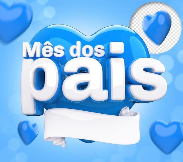 Etiqueta em formato de coração 3d realista em português brasileiro a frase mes dos pais pais mês 3d