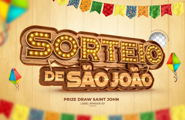 Etiqueta prêmio sorteio são joão 3d render festa junina brasil banner