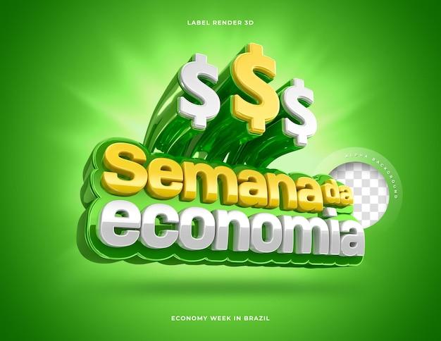 Etiqueta semana da economia no brasil 3d render verde