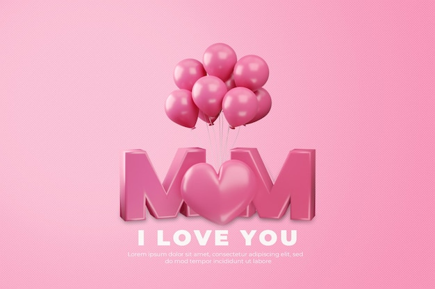 Eu te amo mãe feliz dia das mães renderização em 3d