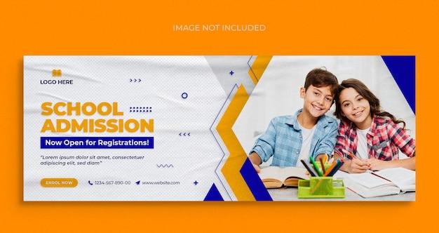 Folheto de banner da web de mídia social para admissão escolar e modelo de design de foto de capa do facebook