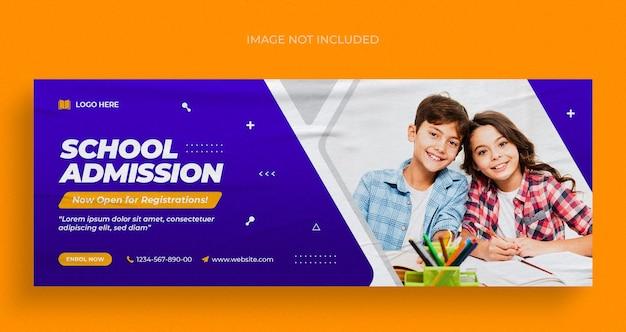 Folheto de banner web e modelo de design de foto de capa do facebook para admissão escolar nas redes sociais