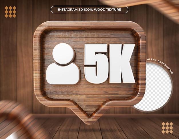Ícone 3d instagram 5k seguidores textura de madeira