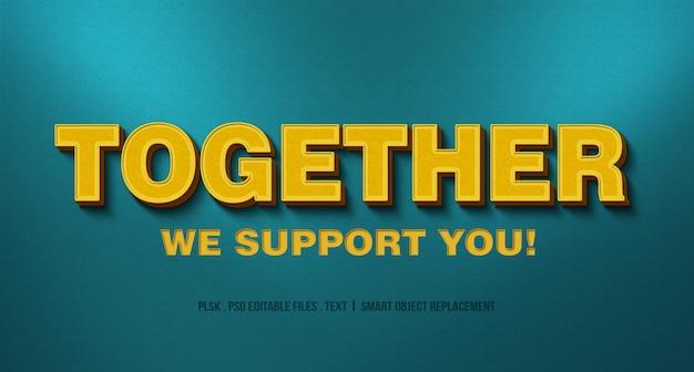 Juntos, apoiamos você! maquete de efeito de estilo de texto 3d