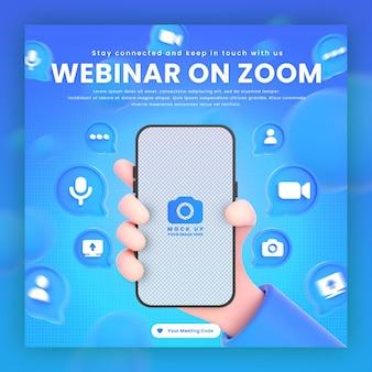 Mão segurando ícones de zoom do telefone ao redor da maquete de renderização em 3d para modelo de postagem de webinar de zoom