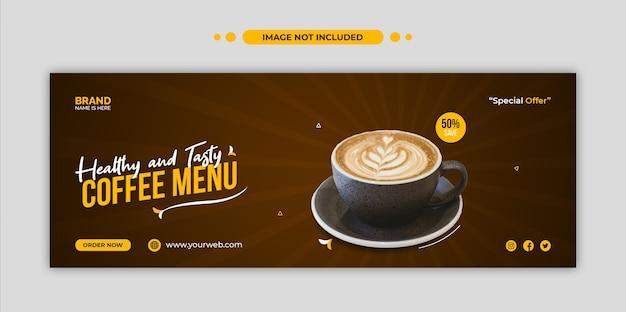 Menu de café saudável, capa do cronograma do facebook e modelo de banner da web