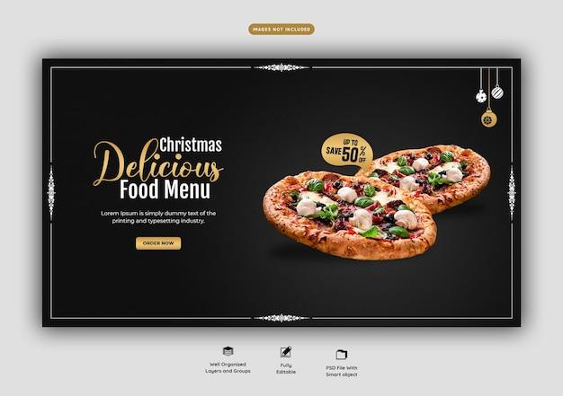 Menu de comida de feliz natal e modelo de banner web de pizza deliciosa