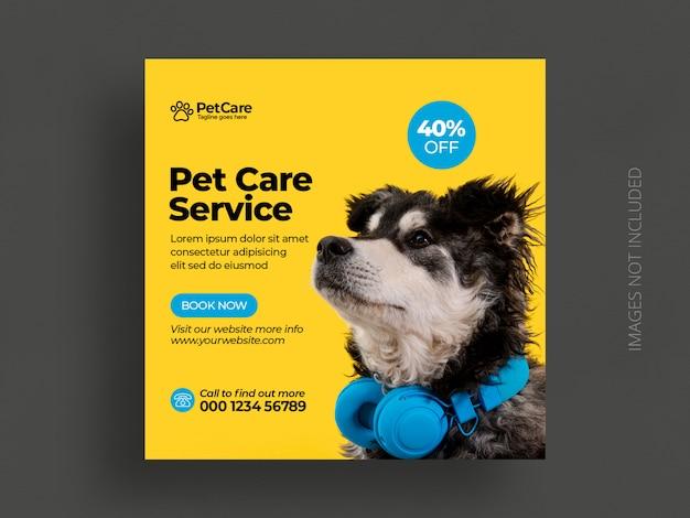 Mídia social de serviço de cuidados com animais de estimação postar modelo de banner