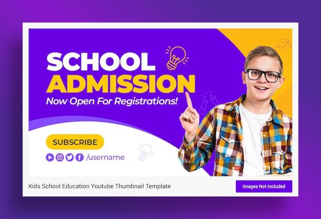 Miniatura do youtube para admissão à educação escolar e modelo de banner da web