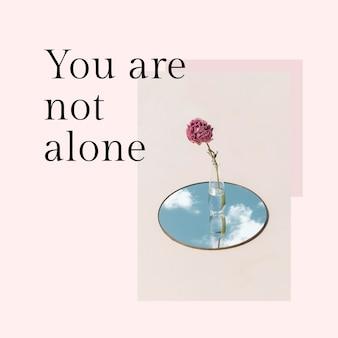 Modelo de post feminino psd com citação de motivação, você não está sozinho