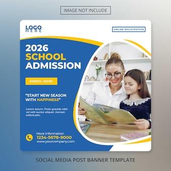 Modelo de postagem de banner em mídia social admissão na escola de volta às aulas