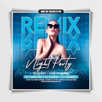 Modelo de remix de panfleto de festa noturna ou postagem em mídia social