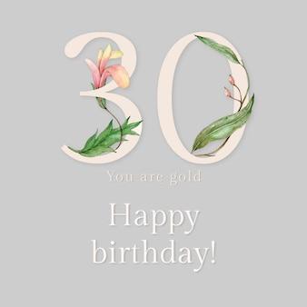 Modelo de saudação de aniversário de 30 anos psd com ilustração de número floral