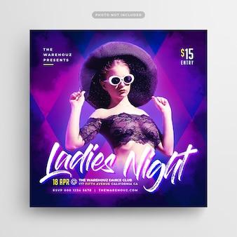 Panfleto de festa de noite das mulheres post de mídia social & web banner