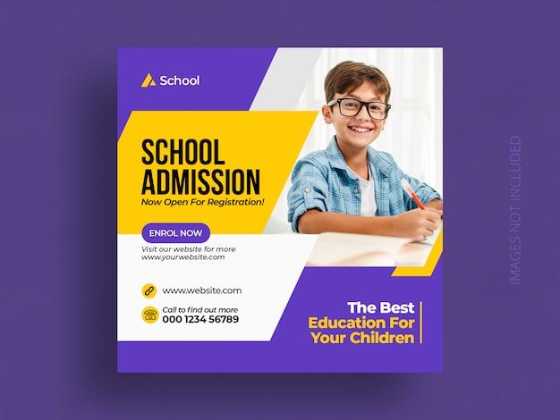 Post de mídia social de admissão de educação escolar de crianças e modelo de banner da web