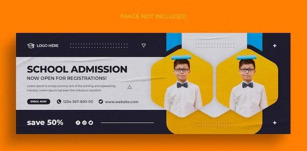Postagem de admissão na escola em mídia social ou modelo de design de foto de capa do facebook