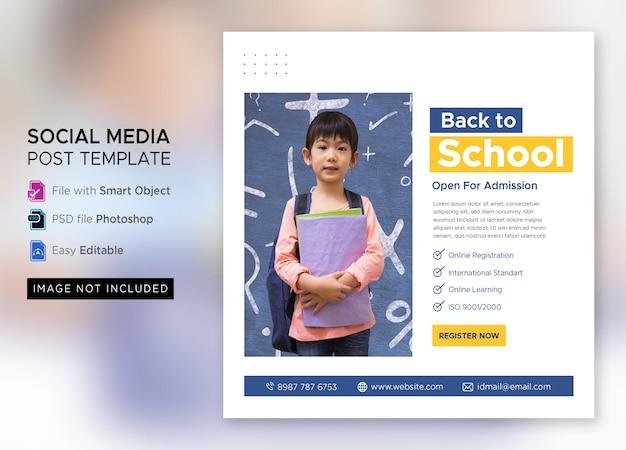 Postagem de marketing de admissão de volta às aulas em mídia social ou modelo de flyer quadrado premium psd