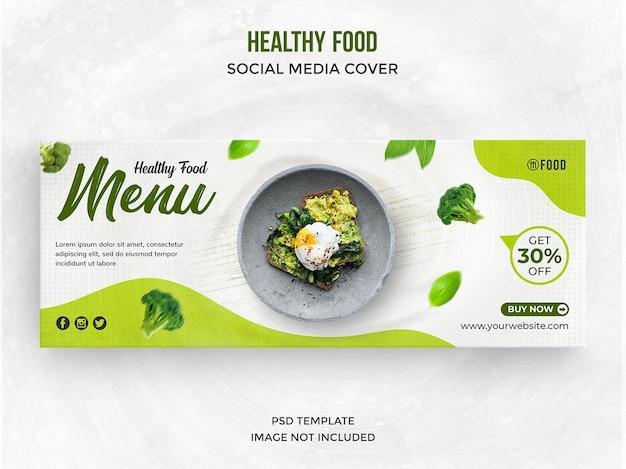 Postagem de mídia social do menu de comida saudável ou modelo de capa do facebook