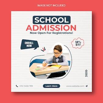 Postagem em mídia social para admissão escolar e modelo de banner web quadrado