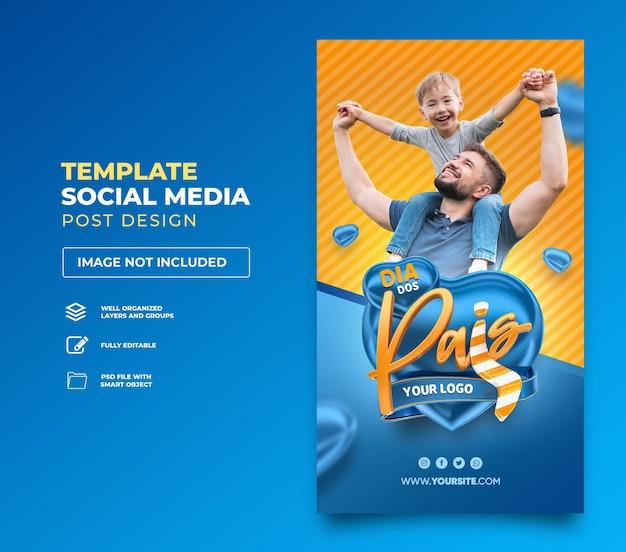 Postar histórias em mídias sociais feliz dia dos pais no brasil 3d render template design coração