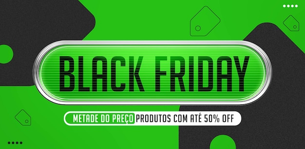 Produtos banner black friday em oferta pela metade do preço no brasil