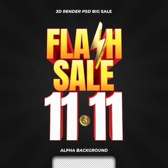 Promoção de desconto de venda em flash de texto 3d render com 11 11