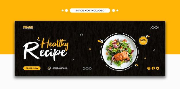 Promoção de receita de comida saudável capa do cronograma do facebook e modelo de banner da web