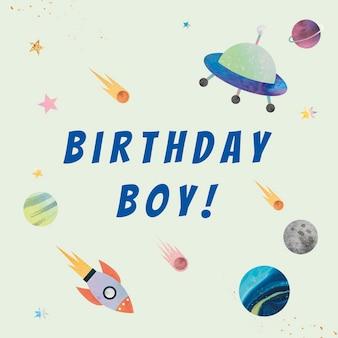 Psd modelo de saudação de aniversário de galáxia para menino