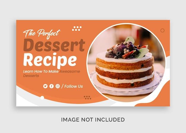 Receita de sobremesa moderna miniatura do youtube ou modelo de banner da web