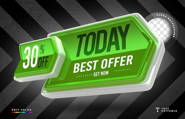 Renderização 3d em forma de seta com a melhor oferta de hoje e design de etiqueta de preço