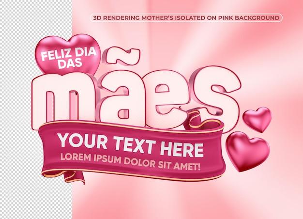 Renderização 3d feliz dia das mães em fundo isolado para composição no brasil