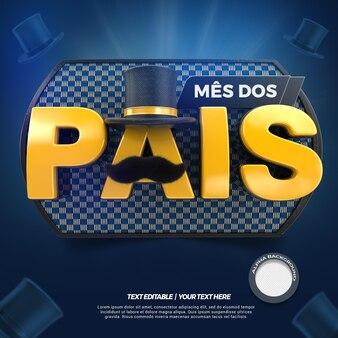 Renderização da campanha do dia dos pais do mês do rótulo 3d no brasil