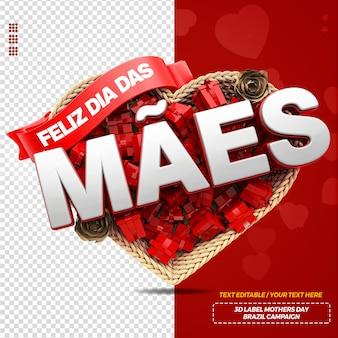 Rótulo 3d render feliz dia das mães com coração e caixa de presente para campanha no brasil