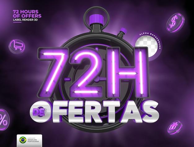 Rótulo de 72 horas de ofertas no brasil renderiza template 3d em português para marketing