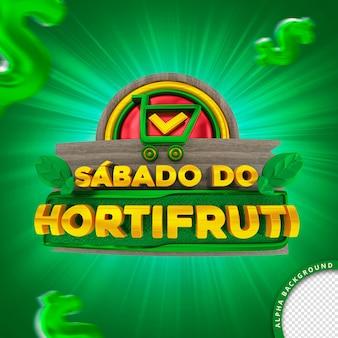 Selo 3d em português para composição sábado do supermercado hortifruti de frutas e vegetais