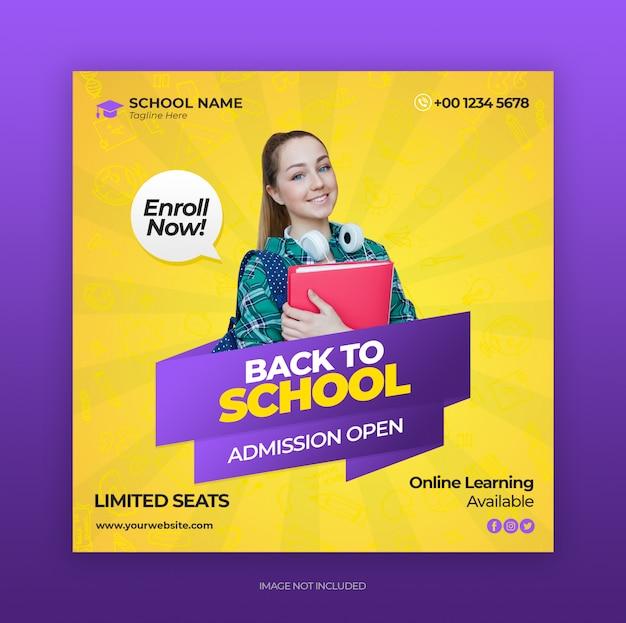 Voltar para admissão de educação escolar para mídias sociais post banner template