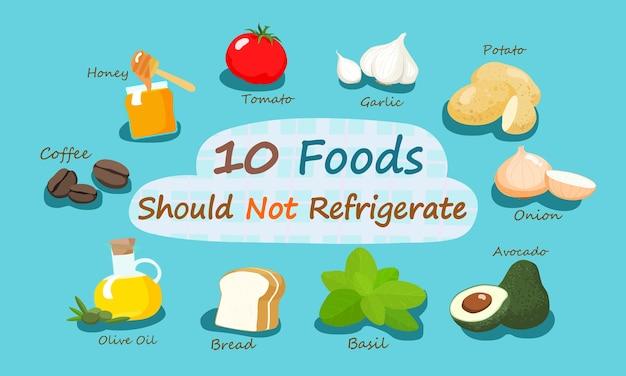 10 aliments ne devraient pas réfrigérer