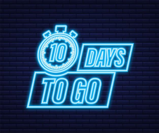 10 jours pour aller. icône de style néon. conception typographique de vecteur. illustration vectorielle de stock.