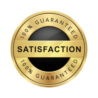 100% satisfaction garantie badge logo de luxe métallique brillant noir et or