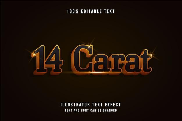 14 carats, effet de texte modifiable 3d effet de style or dégradé jaune